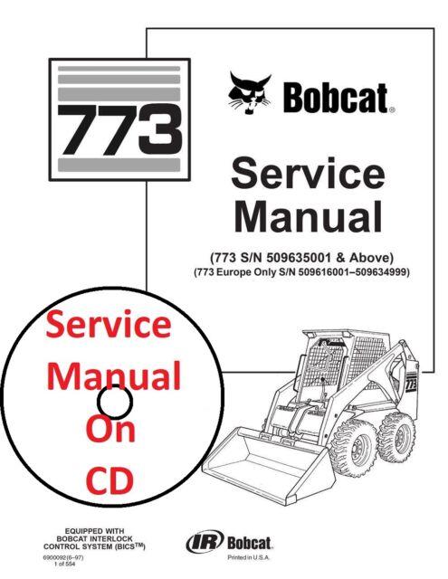 Bobcat 773 Skid Steer Loader Service Repair Manual 550 Pages 6900092