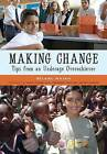 Making Change: Tips from an Underage Overachiever by Bilaal Rajan (Paperback / softback, 2008)