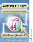 Getting IT Right - ICT Skills Students' Book 2 ( Levels 4-5) by Tristram Shepard, Alison Page (Paperback, 1999)