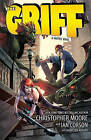 The Griff: A Graphic Novel by Ian Corson, Christopher Moore (Paperback / softback, 2011)