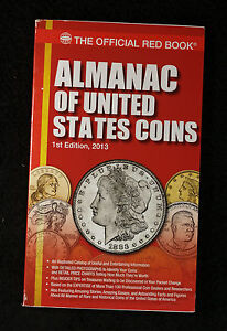 The Official Red Book: A Guide Book of U.S. Coins 2013