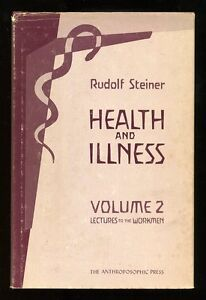 Rudolf-Steiner-Health-and-Illness-Volume-2-Lectures-to-the-Workmen-Hardback