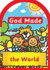 God made the World by Una Macleod (Board book, 1997)