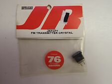 JR - FM TRANSMITTER CRYSTAL -CHANNEL 76 - 75.710 MHz - GROUND - MODEL# JRPXFT