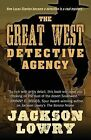 The Great West Detective Agency by Jackson Lowry (Paperback / softback, 2015)