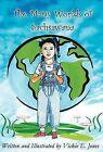 The Many Worlds of Sachsawana by Vickie E Jones (Hardback, 2012)