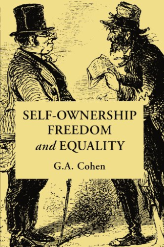 Cohen G A-Self-Ownership Freedom & Equal (US IMPORT) BOOK NEU