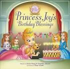 Princess Joy's Birthday Blessing by Jacqueline Kinney Johnson, Jeanna Young (Hardback, 2011)
