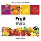 My First Bilingual Book - Fruit by Milet Publishing Ltd (Board book, 2011)