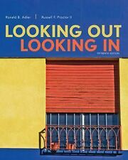 Looking Out, Looking In by Ronald Adler and Russell F., II Proctor (2016, Paperback)