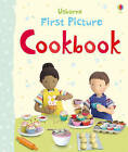 First Picture Cookbook by Felicity Brooks (Board book, 2012)