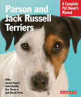 Parson and Jack Russell Terriers: Complete Pet Owner's Manual by Caroline Coile (Paperback, 2010)