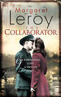 The Collaborator by Margaret Leroy (Paperback, 2011)