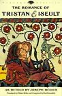 The Romance of Tristan and Iseult by Bedier (Paperback, 2006)