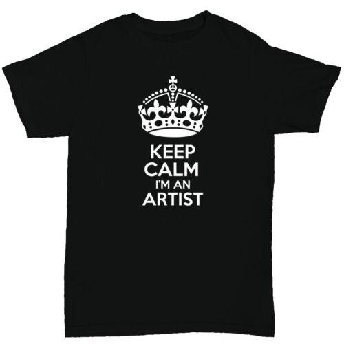 keep calm i/'m an artist men/'s t shirt funny humour birthday painting music
