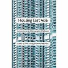 Housing East Asia: Socio-Economic and Demographic Challenges by Palgrave Macmillan (Hardback, 2014)