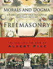 Morals and Dogma of the Ancient and Accepted Scottish Rite of Freemasonry by Albert Pike (Paperback, 2010)