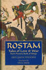 Rostam: Tales of Love and War from Persia's Book of Kings by Abolqasem Ferdowsi (Paperback, 2007)