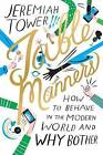 Table Manners by Jeremiah Tower (Hardback, 2016)