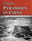 Pyramiden in China von Walter Hain (2011, Taschenbuch)