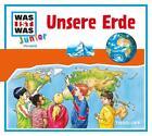 Was ist was Junior Hörspiel-CD: Unsere Erde von Friederike Wilhelmi (2009)