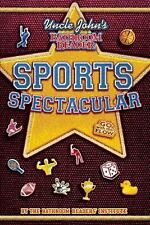 Uncle John's Bathroom Reader Sports Spectacular by Bathroom Readers' Institute