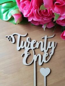 Details About 21 ACRYLIC Or WOOD Twenty One Cake Topper MADE IN AUSTRALIA 21st Birthday Mirror