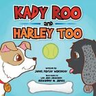 Kady Roo and Harley Too by Janet Porter Wolfinger (Paperback / softback, 2014)