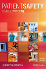 Patient Safety by Charles Vincent (Paperback, 2010)