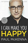 I Can Make You Happy by Paul McKenna (Mixed media product, 2011)
