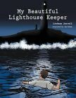 My Beautiful Lighthouse Keeper by Lindsey Jarrell (Paperback, 2011)