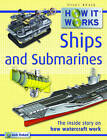 How it Works Ships and Submarines by Steve Parker (Paperback, 2009)