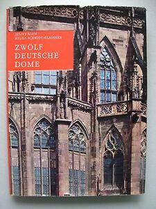 Zwölf deutsche Dome des Mittelalters 1962 Kirchengeschichte Mittelalter - Eggenstein-Leopoldshafen, Deutschland - Zwölf deutsche Dome des Mittelalters 1962 Kirchengeschichte Mittelalter - Eggenstein-Leopoldshafen, Deutschland