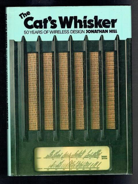 Hill, Jonathan; The Cat's Whisker. Oresko Books 1978