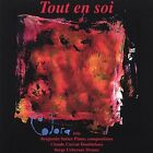 Tout en Soi by Benjamin Sutter (CD, Jan-1997, CD Baby (distributor))