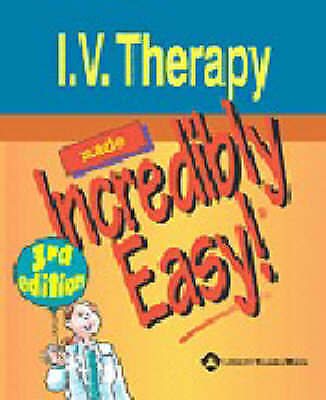 1 of 1 - I.V. Therapy Made Incredibly Easy! (Incredibly Easy! Series)