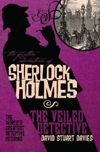The-Further-Adventures-of-Sherlock-Holmes-The-Veiled-Detective-by-David-Stuart