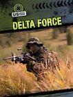 Delta Force by Jeanne Nagle (Hardback, 2012)