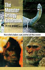 Monster Trilogy Guidebook: How to Find a Bigfoot, a Yeti & the Loch Ness Monster by Christopher L. Murphy, Peter Byrne (Paperback, 2013)