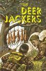 The Deer-Jackers by Alf Evers (Hardback)