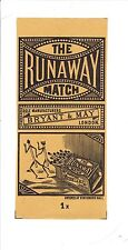 1 Old Bryant & May's c1890  matchbox label The Runaway Match size 153x68mm.