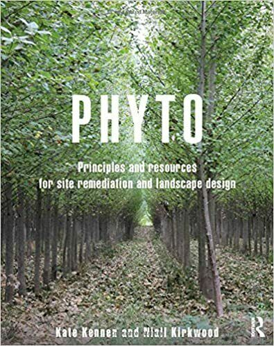 Phyto Principles and Resources for Site Remediation and Landscape Design 1st Edi 6