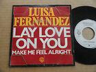 "DISQUE 45T DE LUISA FERNANDEZ "" LAY LOVE ON YOU """
