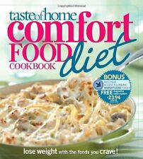 Taste of Home Comfort Food Diet Cookbook : Lose Weight with 433 Foods You Crave! by Taste of Home Staff (2009, Paperback)