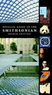 Official Guide to the Smithsonian by Smithsonian Institution (Paperback, 2016)