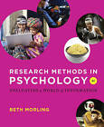 Research Methods in Psychology: Evaluating a World of Information by Beth Morling (Paperback, 2014)