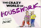 The Crazy World of Housework by Bill Stott (Hardback, 1996)