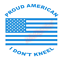 thumbnail 3 - Proud-American-I-Don-039-t-Kneel-US-Flag-Vinyl-Decal-Window-Sticker-Car