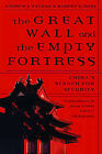 The Great Wall and the Empty Fortress: China's Search for Security by Robert S. Ross, Andrew J. Nathan (Paperback, 1998)