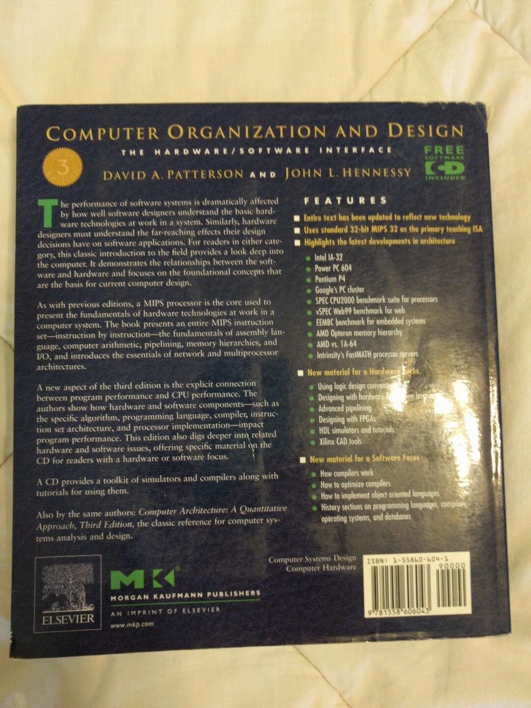 The Morgan Kaufmann Series In Computer Architecture And Design Ser Computer Organization And Design The Hardware Software Interface By John L Hennessy And David A Patterson 2004 Trade Paperback Revised Edition For